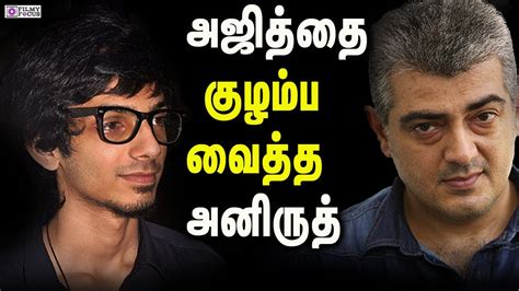 theme music ajith anirudh composed 50 tunes for ajith never ever give up