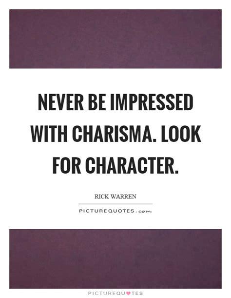 picture quotes charisma quotes charisma sayings charisma picture quotes