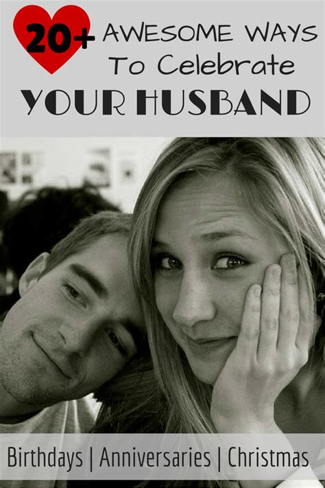 ideas for your husband 15 ways to celebrate your husband birthday