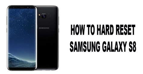how to hard reset factory reset samsung galaxy ace 3 s7270 s7275 how to hard reset samsung galaxy s8 using simple method
