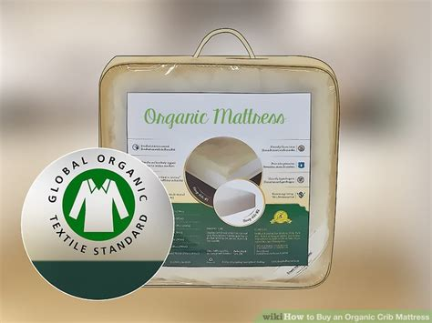 3 Ways To Buy An Organic Crib Mattress Wikihow Buy Crib Mattress