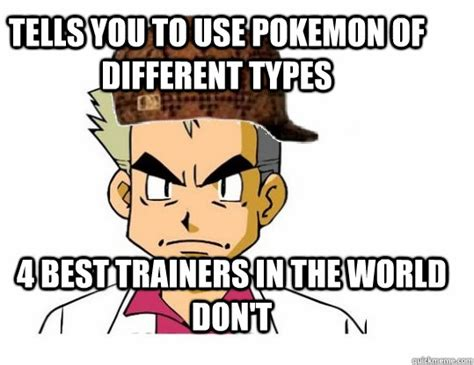 Different Types Of Memes - tells you to use pokemon of different types 4 best