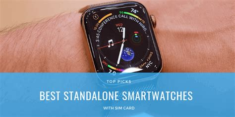 standalone smartwatches  sim cards  usa fitness tracker