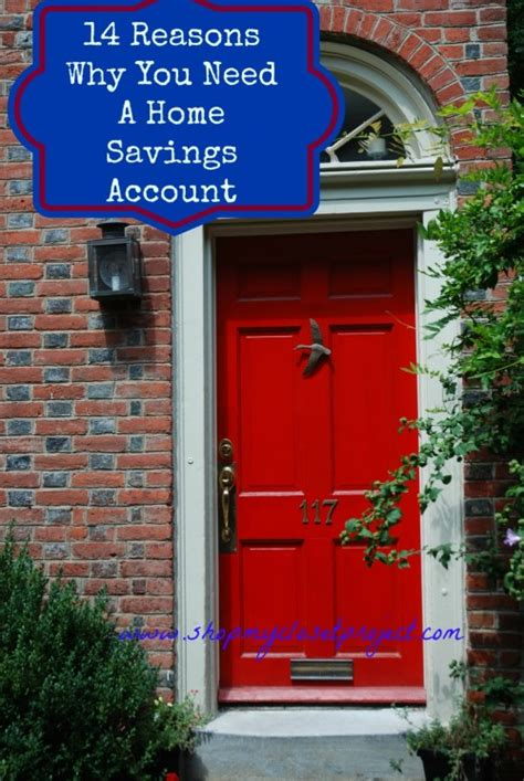 14 reasons why you need a home savings account