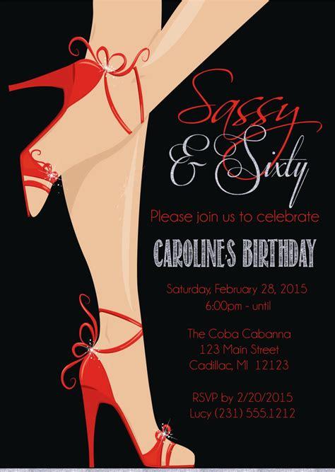 sassy bday card template shoe 60th birthday invitation s sassy sixty