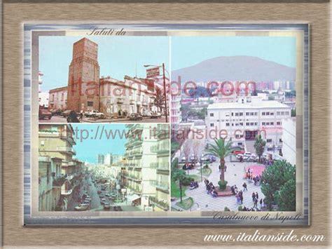 Banco Di Napoli Casalnuovo by Greetings From Casalnuovo Di Napoli Discover Your