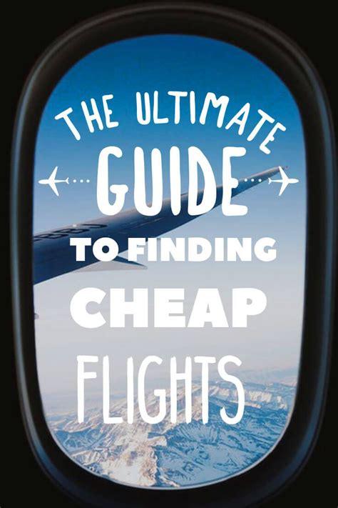 13 easy steps to always finding cheap flights in 2019 nomadic matt