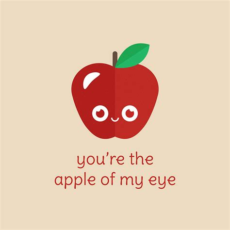 apple of my eye quotes you re the apple of my eye food puns slugbunny design