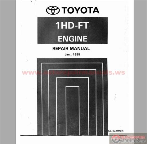 small engine service manuals 2011 toyota 4runner auto manual toyota 1hd ft engine repair manual auto repair manual forum heavy equipment forums