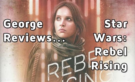 libro star wars rebel rising rebel rising by beth revis a star wars book review
