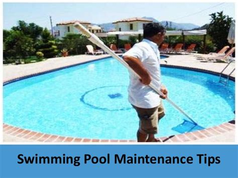 pool care tips swimming pool maintenance tips