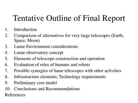 Define Tentative Outline ppt astronaut aided construction of a large lunar telescope progress report 7 31 02 powerpoint