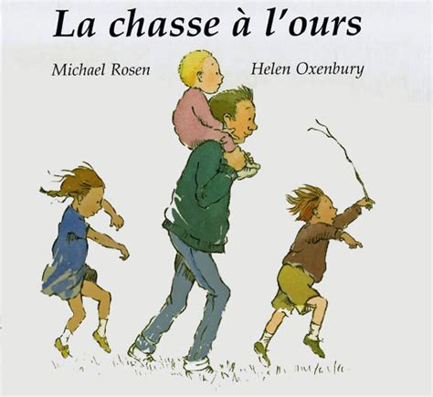 libro la chasse a lours we re going on a bear hunt in french la chasse 224 l ours little linguist