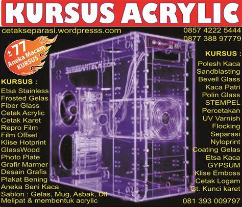 KURSUS ACRYLIC   GRATIS Mesin / alat Melipat & membentuk