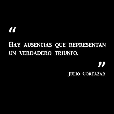 julio cortazar biography in spanish julio cortazar quotes in spanish quotesgram