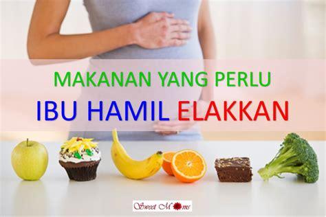 Makanan Untuk Wanita Hamil 8 Makanan Yang Perlu Dielakkan Ketika Hamil Sweet Moms