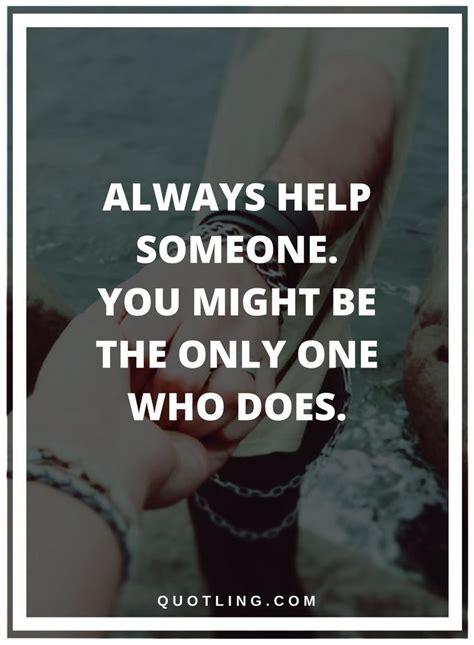 helping others quotes best 25 helping others quotes ideas on
