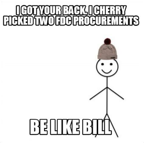 I Got Your Back Meme - meme creator i got your back i cherry picked two fdc