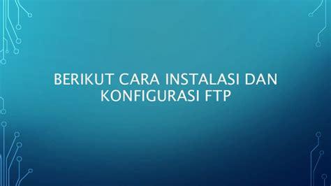 instalasi dan konfigurasi active directory di windows cara membangun ftp server di windows server 2008