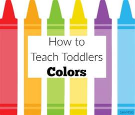 when do toddlers learn colors toddler activities the stay at home survival guide