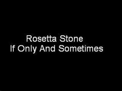 rosetta stone unsubscribe rosetta stone if only and sometimes youtube