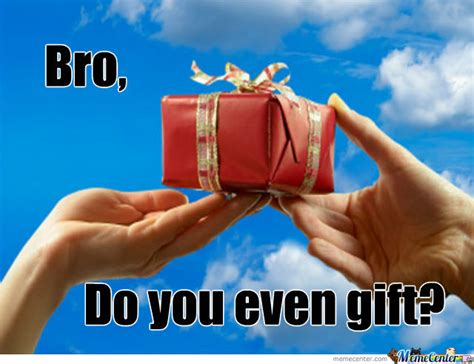 Christmas Gift Meme - please send memes for xmas decentme me