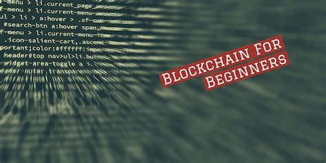 blockchain for beginners understand the blockchain basics and the foundation of bitcoin and cryptocurrencies books blockchain for beginners due