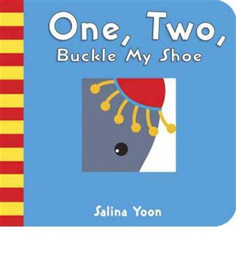 one two buckle my one two buckle my shoe salina yoon 9780375864797