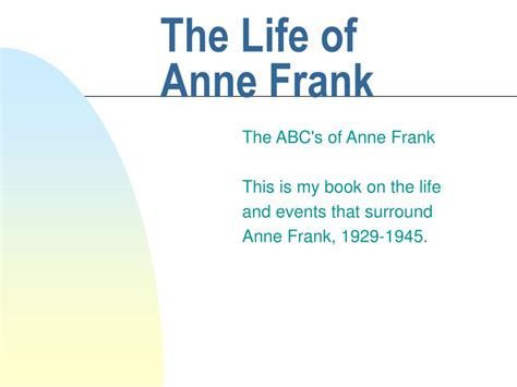 anne frank biography powerpoint ppt the life of anne frank powerpoint presentation id