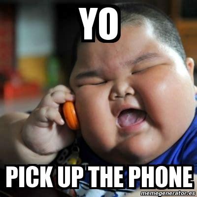 Fat Kid On Phone Meme - meme fat chinese kid yo pick up the phone 2721870