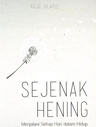 23 Episentrum 9 Matahari Adenita book review sejenak hening by adjie silarus mboten