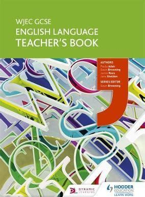 wjec gcse english language wjec gcse english language teacher s book paula adair 9781471868337