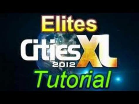 tutorial cities xl 2011 cities xl 2012 elites tutorial youtube