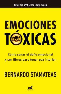 emociones toxicas libro bernardo stamateas pdf emociones toxicas por stamateas bernardo 9789501561883 c 250 spide com