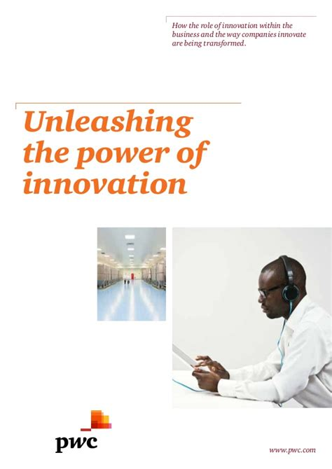unleashing the power of unleashing the power of innovation