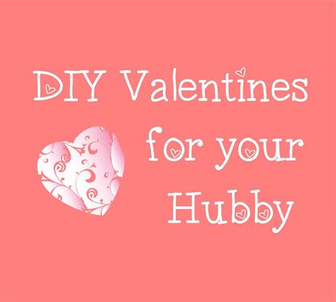 diy valentines ideas for husband lil link 112