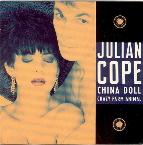china doll julian cope lyrics julian cope china doll records lps vinyl and cds