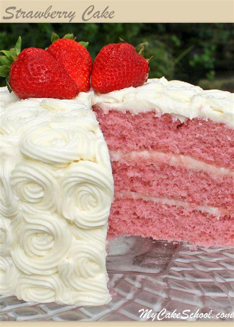 My Cake by Strawberry Cake Version 2 A Scratch Recipe My Cake