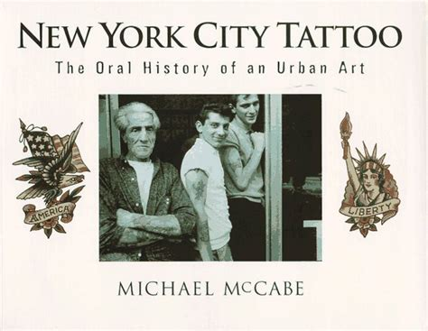 nyc tattoo history new york city tattoo the oral history of an urban art by
