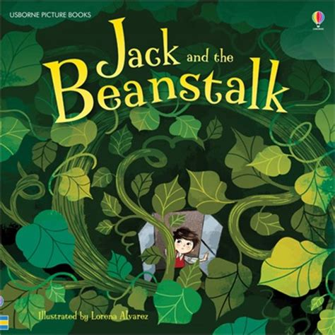 the beanstalk picture book and the beanstalk at usborne children s books
