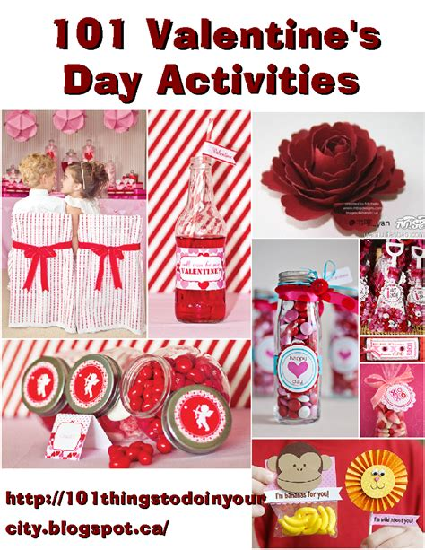 valentines things to do 101 things to do 101 s activities