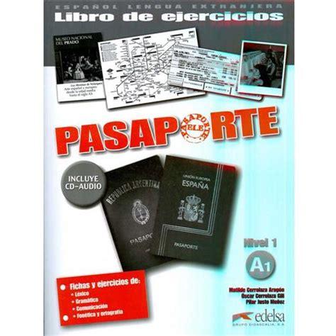libro pasaporte libro de ejercicios pasaporte libro de ejercicios incluye cd audio nivel 1