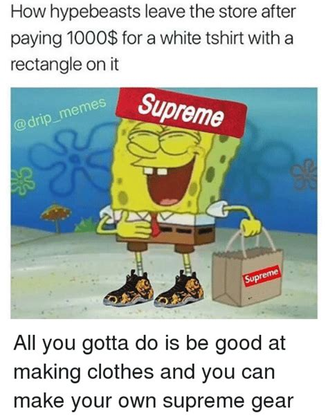 How To Make A Photo Meme - 25 best memes about hypebeast hypebeast memes