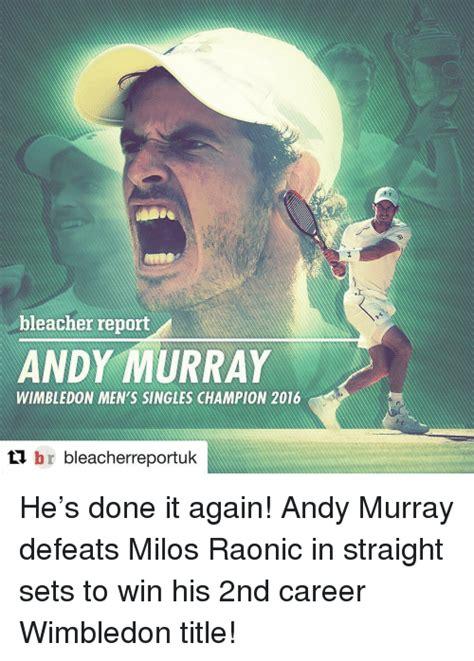 Andy Murray Meme - bleacher report andy murray wimbledon men s singles