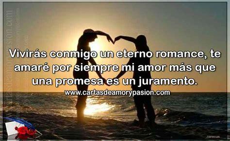 imagenes te amo y te amare por siempre te amar 233 por siempre mi amor cartas de amor y pasi 243 n