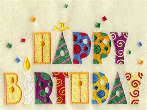 free happy birthday machine embroidery design machine embroidery designs at embroidery library