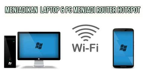 Wifi Untuk Komputer 5 aplikasi wifi untuk menjadikan laptop pc menjadi