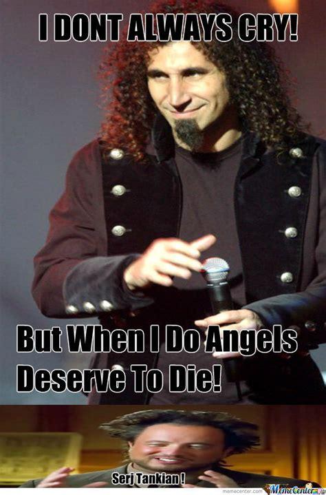 Serj Tankian Meme - image gallery serj meme