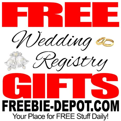 Wedding Registry Free Gifts by Free Wedding Registry Gifts Freebie Depot