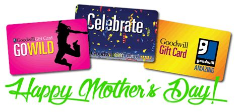Goodwill Gift Card - give your amazing mom a gift card from goodwill